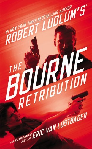 Eric Van Lustbader Robert Ludlum's The Bourne Retribution