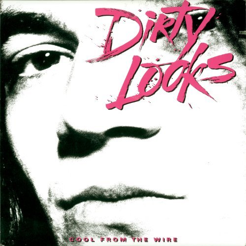 Dirty Looks Cool From The Wire Incl. Booklet