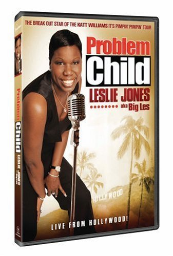 Problem Child Leslie Jones (a Problem Child Leslie Jones (a Ur