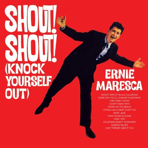 Ernie Maresca Shout Shout (knock Yourself Ou Import Gbr