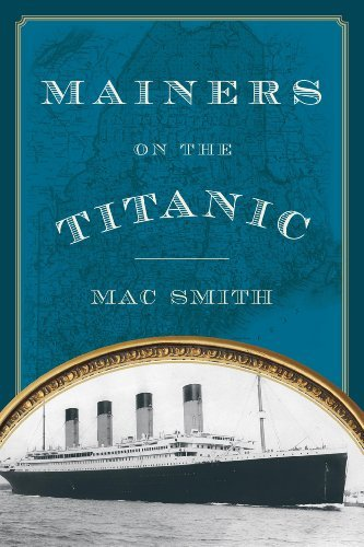 Mac Smith Mainers On The Titanic