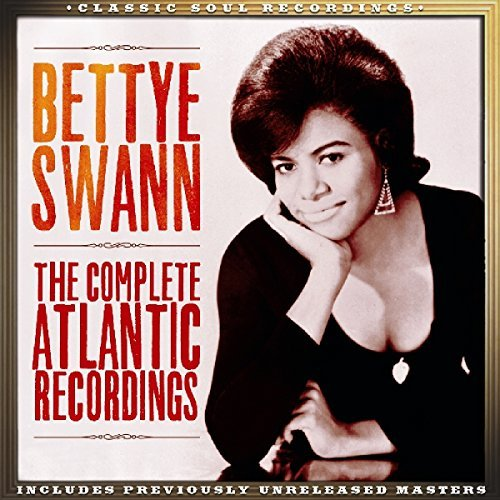 Bettye Swann Complete Atlantic Recordings