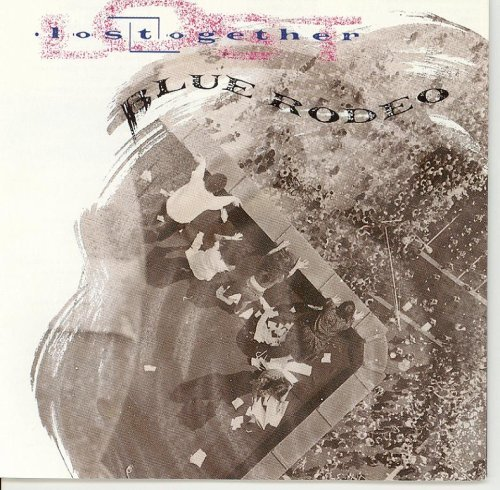 Blue Rodeo Lost Together Import Can