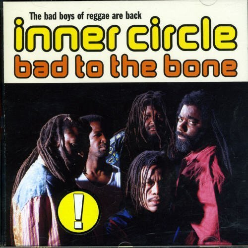 Inner Circle Bad To The Bone Import Eu