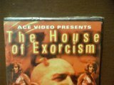 House Of Exorcism House Of Exorcism
