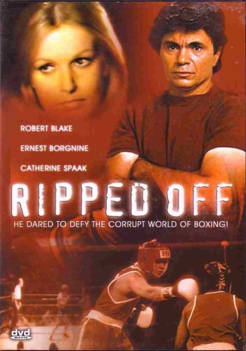Ernest Borgnine; Robert Blake Ripped Off