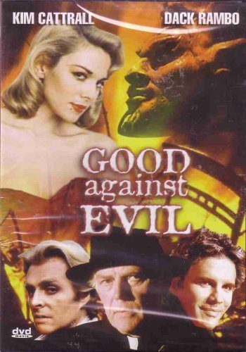 Good Against Evil Good Against Evil