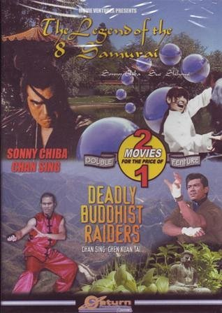 Legend Of The 8 Samurai Deadly Buddhist Raiders Sonny Chiba; Chan Sing