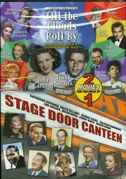 Till The Clouds Roll By Stage Door Canteen Double Feature