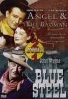 John Wayne Angel & The Badman Blue Steel