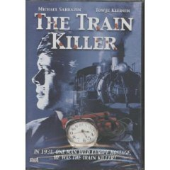 The Train Killer The Train Killer