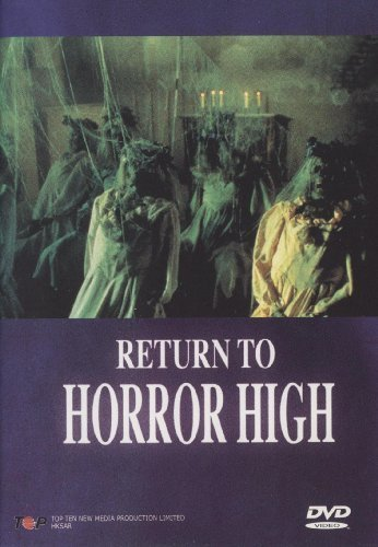 Return To Horror High Clooney Mccormick Edwards