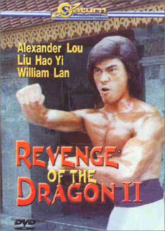 Revenge Of The Dragon Ii Lou Lan Liu Yi