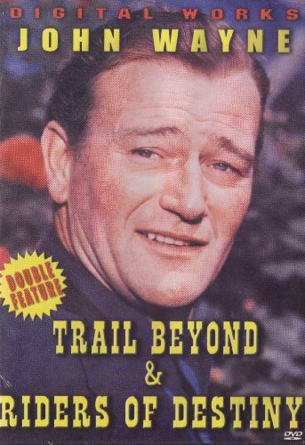 John Wayne Trail Beyond Riders Of Destiny