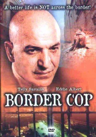 Border Cop Savalas Albert