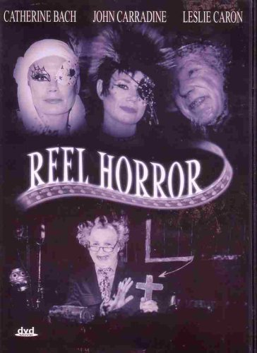 Reel Horror Bach Carradine Caron