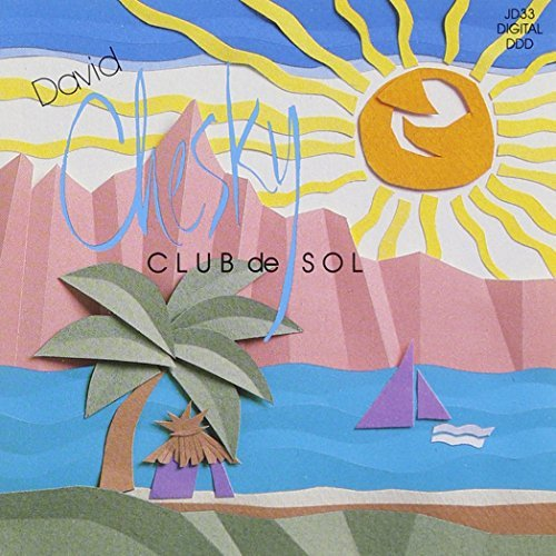 David Chesky Club De Sol