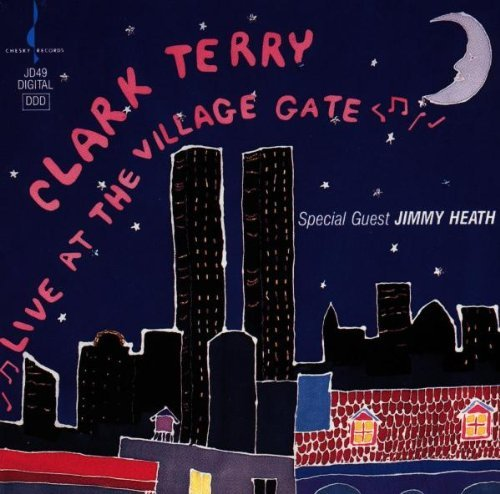 Clark Terry Live From The Village Gate