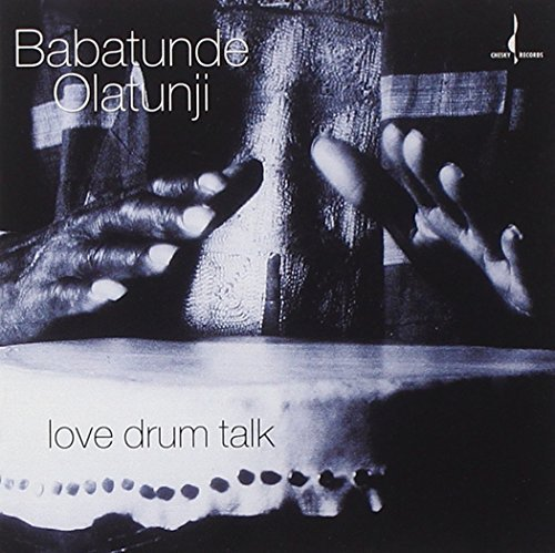 Babatunde Olatunji Love Drum Talk