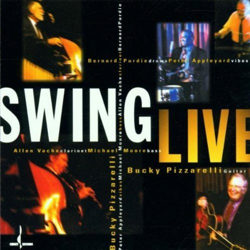 Bucky Pizzarelli Swing Live