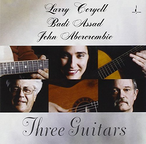 Abercrombie Assad Coryell Three Guitars