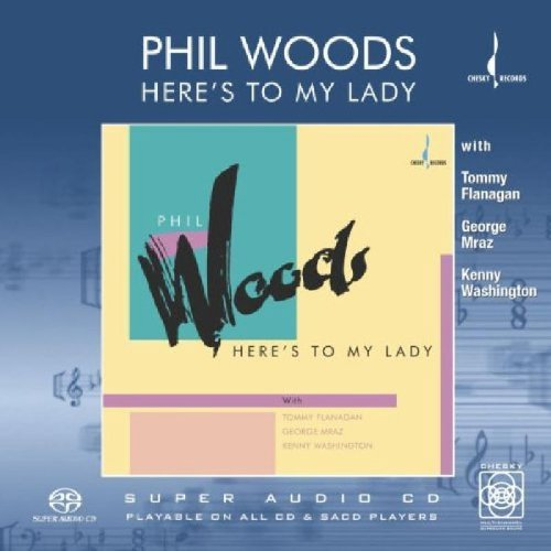 Phil Woods Here's To My Lady Sacd