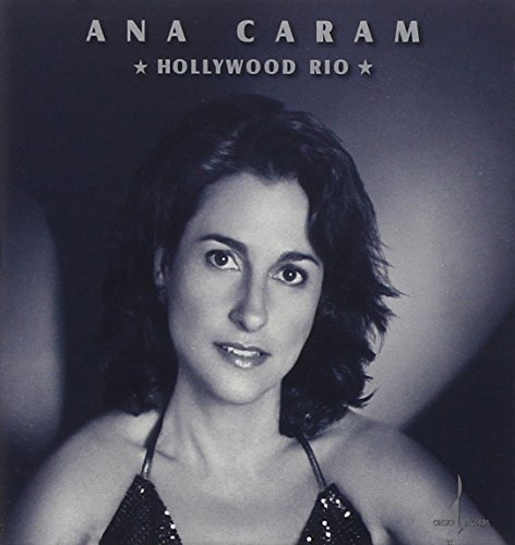Ana Caram Hollywood Rio