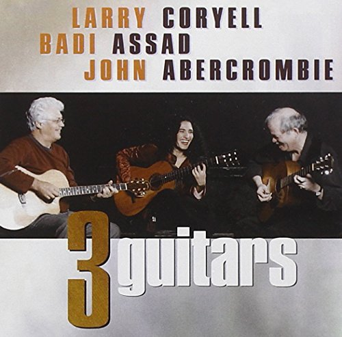 Coryell Abercrombie Assad Three Guitars Sacd