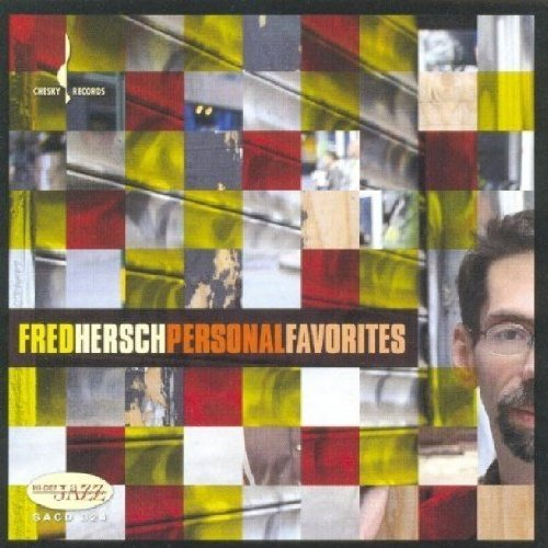 Fred Hersch Personal Favorites