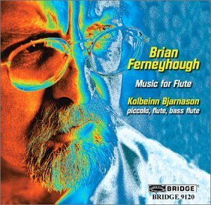 Brian Ferneyhough Music For Flute Bjarnason (fl) Andresdottir (p