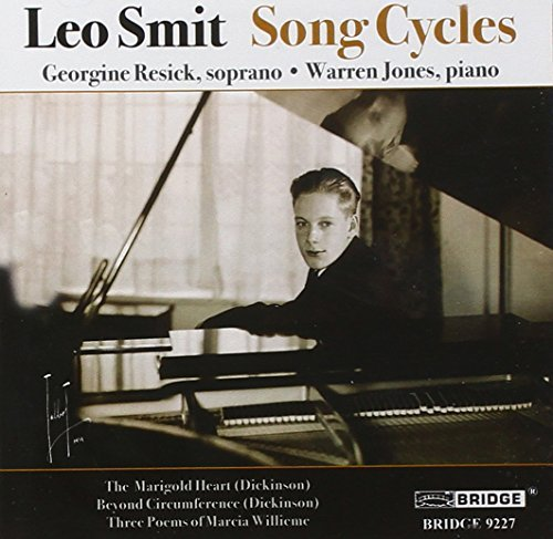Leo Smit Song Cycles Resick (sop) Jones (pno)