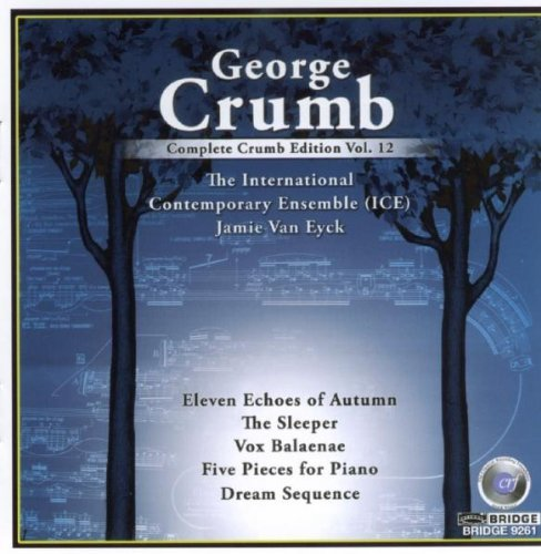 G. Crumb Complete George Crumb Edition Greenberg (pno) International Contemporary Ens