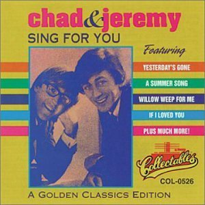 Chad & Jeremy Sing For You