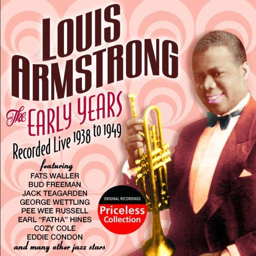 Louis Armstrong Early Years Recorded Live 1938