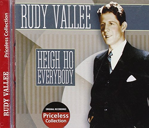Rudy Vallee Heigh Ho Everybody
