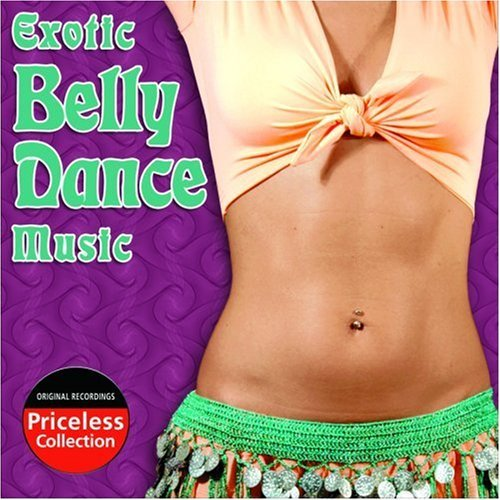 Exotic Belly Dance Music Exotic Belly Dance Music