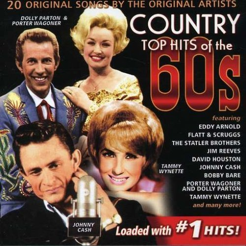 Country Top Hits Country Top Hits Of The 60's