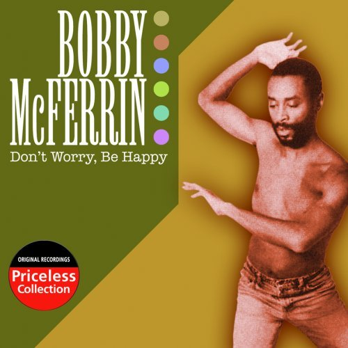 Bobby Mcferrin Don't Worry Be Happy