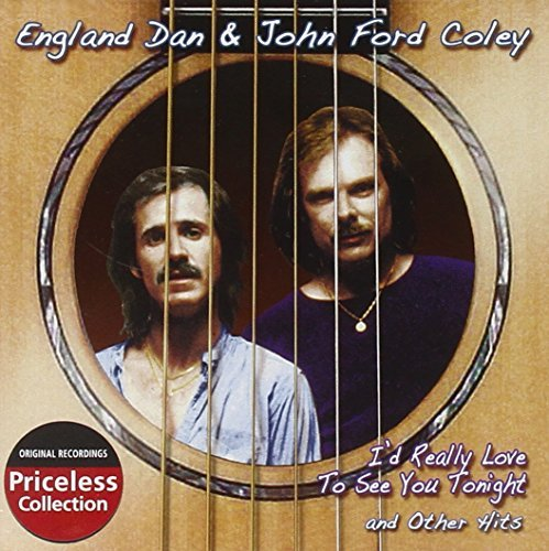 England & John Ford Coley Dan I'd Really Like To See You Ton