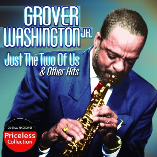 Grover Jr. Washington Just The Two Of Us