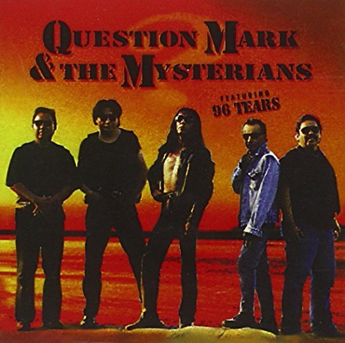 Question Mark & The Mysterians 96 Tears