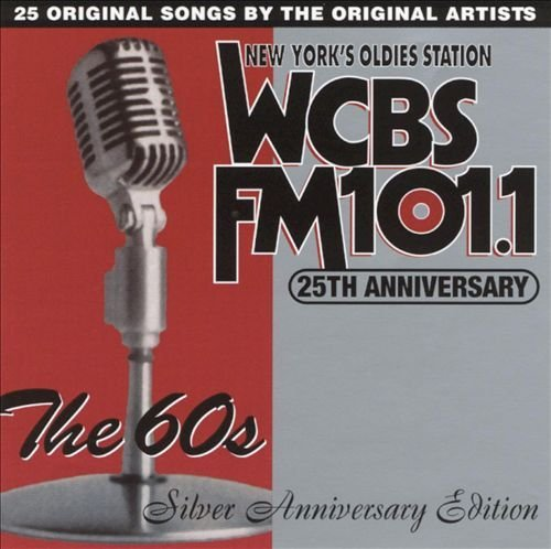 Wcbs Fm 25th Anniversary Ed Best Of The 60's Wcbs Fm 25th Anniversary Editi