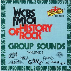 Wcbs Fm101 History Of Rock Vol. 2 Group Sounds Wcbs Fm101 History Of Rock