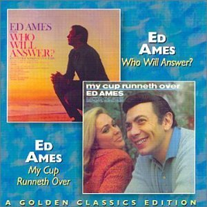 Ed Ames Who Will Answer My Cap Runneth 2 On 1