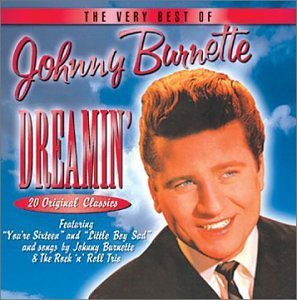 Johnny Burnette Dreamin' Very Best Of