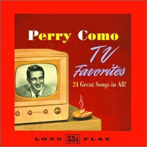 Perry Como Tv Favorites
