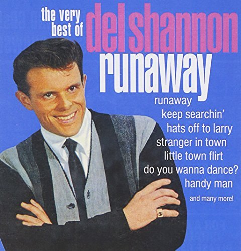 Del Shannon Very Best Of Runaway