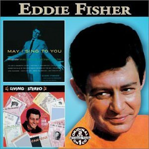 Eddie Fisher May I Sing To You As Long As T 2 On 1