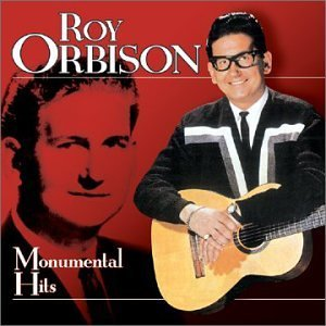 Roy Orbison Monumental Hits