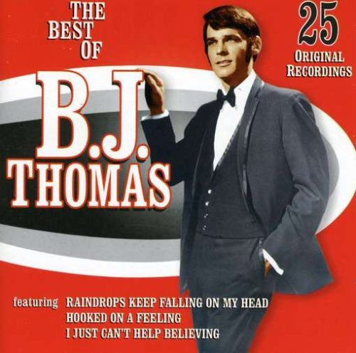 B.J. Thomas Best Of B. J. Thomas